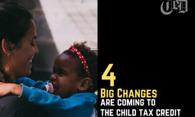 The Child Tax Credit Will Be Subject to 4 Major Changes.